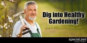 Dig into Healthy Gardening!